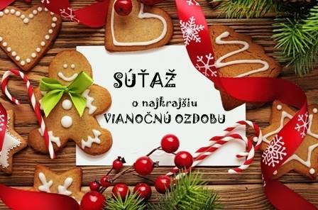 súťaž o najkrajšiu Vianočnú ozdobu