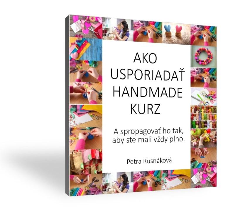 Ako usporiadať handmade kurz